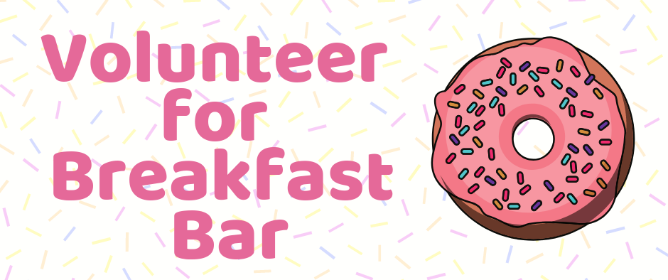 Volunteer for Breakfast Bar